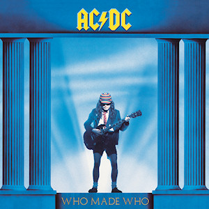 AC.DC Who made who hoes